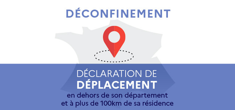 Deconfinement Declaration de deplacement largeur 760